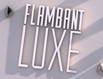 Flambant Luxe